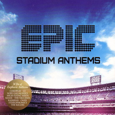 Epic Stadium Anthems (2012)